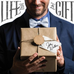 John Waller альбом Life Is a Gift