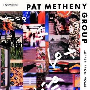 Pat Metheny Group альбом Letter From Home