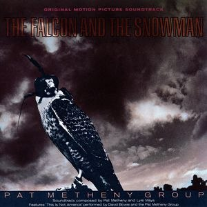 Pat Metheny Group альбом Falcon & The Snowman - Soundtrack