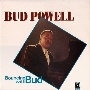 Bud Powell альбом Bouncing With Bud