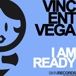 Vincent Vega альбом I Am Ready