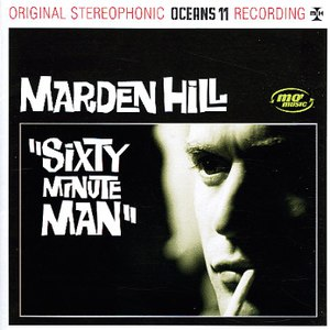 Marden Hill альбом Sixty Minute Man