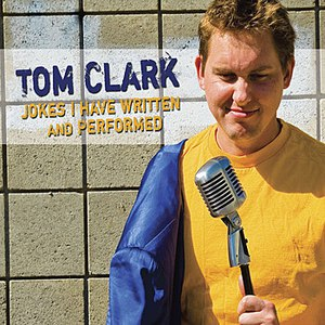 Tom Clark альбом Jokes I Have Written And Performed