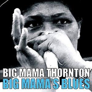 Big Mama Thornton альбом Big Mama's Blues