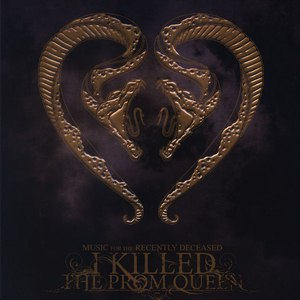 I Killed the Prom Queen альбом Music for the Recently Deceased (Tour Edition)
