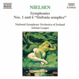 Carl Nielsen альбом NIELSEN, C.: Symphonies Nos. 1 and 6, 'Sinfonia Semplice'