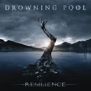 Drowning Pool альбом Resilience (Deluxe)