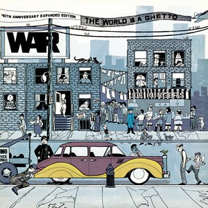 War альбом The World Is A Ghetto: 40th Anniversary Expanded Edition