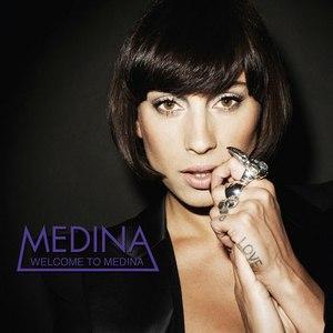 Medina альбом Welcome to Medina (Special Edition)