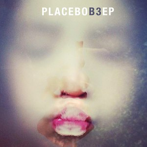 Placebo альбом B3 EP