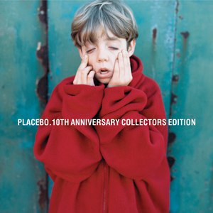 Placebo альбом Placebo - 10th Anniversary Edition