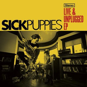 Sick Puppies альбом Live & Unplugged EP