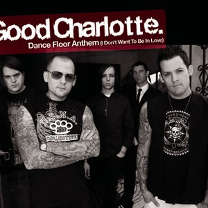 Good Charlotte альбом Dance Floor Anthem (I Don't Wanna Be in Love)