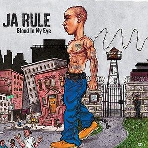 Ja Rule альбом Blood In My Eye