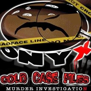 ONYX альбом Cold Case Files