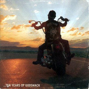 Godsmack альбом Good Times, Bad Times - Ten Years of Godsmack