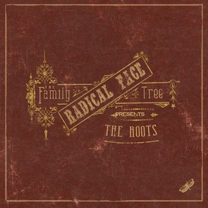 Radical Face альбом The Family Tree: The Roots (Deluxe Edition)