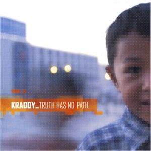 Kraddy альбом Truth Has No Path