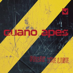 Guano Apes альбом Break The Line