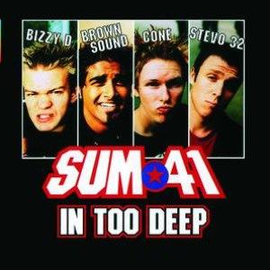 Sum 41 альбом In Too Deep