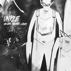 Unkle альбом Never, Never, Land (UK Version)