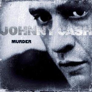 Johnny Cash альбом Murder