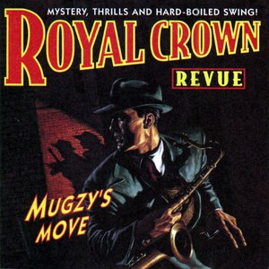 Royal Crown Revue альбом Mugzy's Move