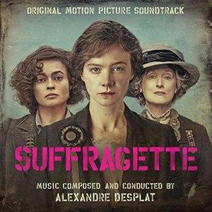 Альбом Alexandre Desplat Suffragette (Original Motion Picture Soundtrack)