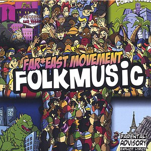 Far East Movement альбом Folk Music