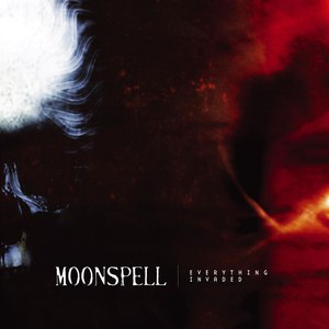 Moonspell альбом Everything Invaded