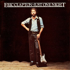 Eric Clapton альбом Just One Night