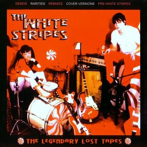 The White Stripes альбом The Legendary Lost Tapes