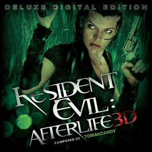 Tomandandy альбом Resident Evil: Afterlife (Deluxe Version)