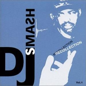Dj Smash альбом Recollection Vol. 1
