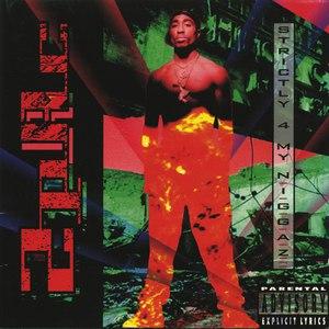 2Pac альбом Strictly 4 My N.I.G.G.A.Z...