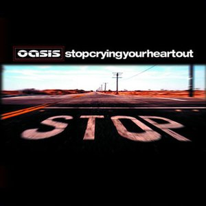 Oasis альбом Stop Crying Your Heart Out