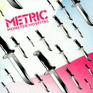 Metric альбом Monster Hospital