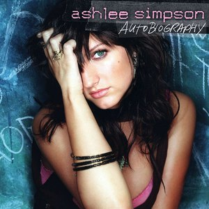 Ashlee Simpson альбом Autobiography (International Version)