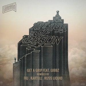 Gramatik альбом Get A Grip (feat. Gibbz) [Remixes]