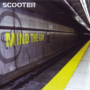 Scooter альбом Mind the Gap