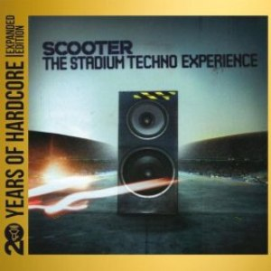 Scooter альбом The Stadium Techno Experience (20 Years of Hardcore Expanded Editon)