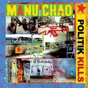 Manu Chao альбом Politik Kills