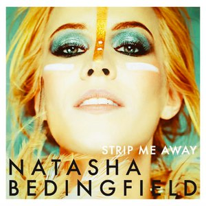 Natasha Bedingfield альбом Strip Me Away