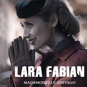 Lara Fabian альбом Mademoiselle Zhivago