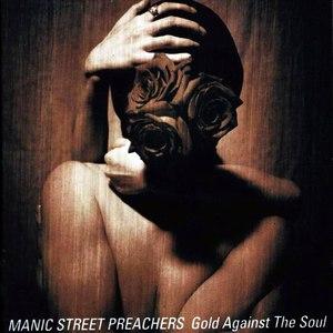 Manic Street Preachers альбом Gold Against the Soul