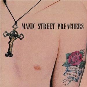 Manic Street Preachers альбом Generation Terrorists (Legacy Edition) [Remastered]