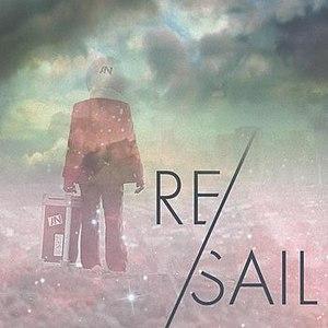 AWOLNATION альбом RE/Sail