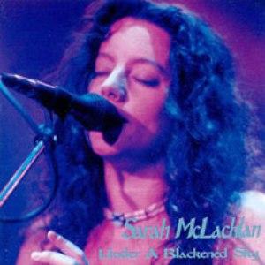 Sarah Mclachlan альбом Under a Blackened Sky (1995-03-08: Denver, CO, USA)