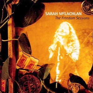 Sarah Mclachlan альбом The Freedom Sessions
