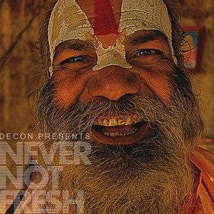 Various Artists альбом Never Not Fresh